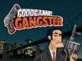 Игри GoodGame Gangster