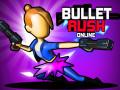 Игри Bullet Rush Online