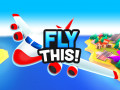 Игри Fly THIS!