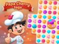 Игри Papa Cherry Saga