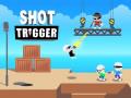 Игри Shot Trigger